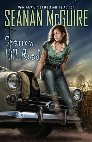 Waiting on Wednesday – Sparrow Hill Road (Ghost Stories #1) by Seanan McGuire