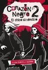 El chico sin destino (Corazón Negro, #2)