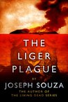 The Liger Plague (Book 1)
