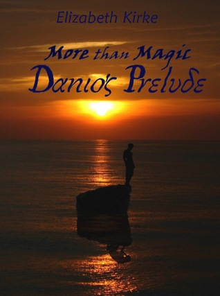 Danio's Prelude (More than Magic,#0.5)