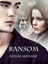 Ransom (Holding Ransom, #1)
