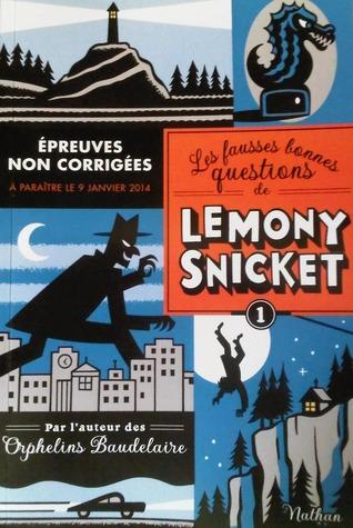 Mais qui cela peut-il être à cette heure? (Les fausses bonnes questions de Lemony Snicket, #1)