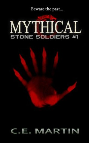 Mythical (Stone Soldiers #1)