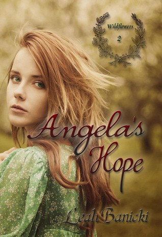 Angela's Hope (Wildflowers #2)