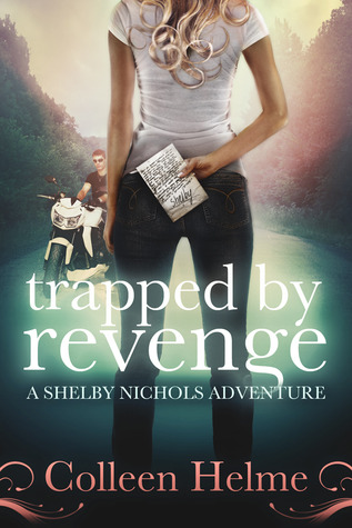 Trapped By Revenge by Colleen Helme