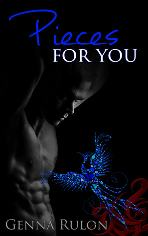 5 Stars for Pieces for You (For You #2) by Genna Rulon