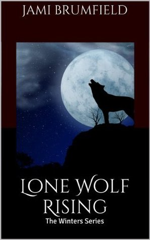 Lone Wolf Rising (The Winters Series, #1)
