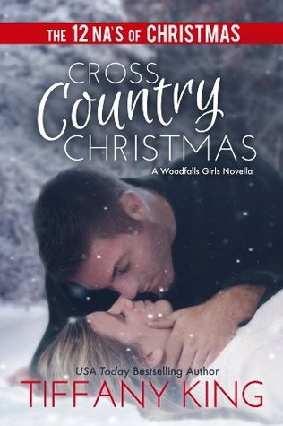Cross Country Christmas: A Woodfalls Girls Novella