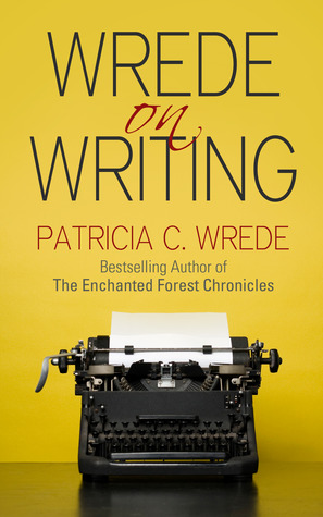 Wrede on Writing (review)