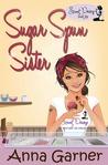 Sugar Spun Sister