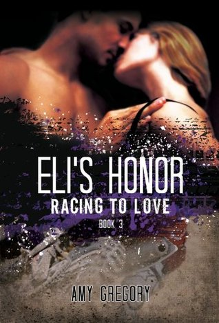Eli's Honor (Racing To Love)
