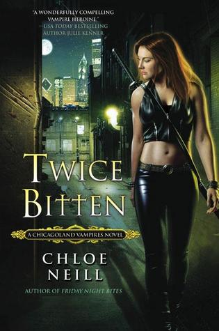 Short and Sweet Review – Twice Bitten (Chicagoland Vampires #3) by Chloe Neill