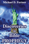 Discoveries in Bible Prophecy (Bible Prophecy Revealed)