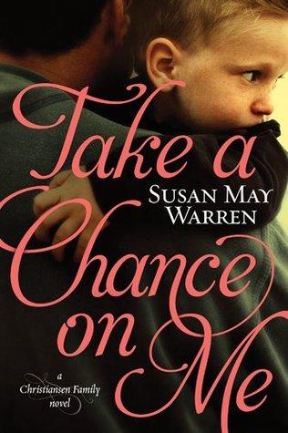 Take a Chance on Me (Christiansen Family #1)