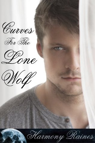 Curves For The Lone Wolf (Her Scarred Werewolf Mate) (BBW Erotic Romance)
