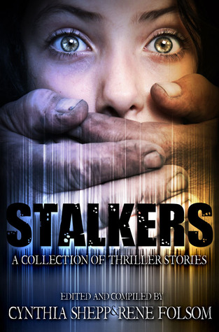 Stalkers: A Collection of Thriller Stories