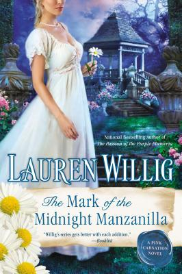 The Mark of the Midnight Manzanilla (Pink Carnation, #11)