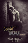 With You (Tear Asunder #0.5)