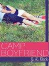 Camp Boyfriend by J.K. Rock