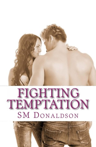 Fighting Temptation (Temptations, #3)