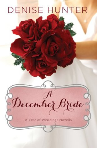 A December Bride (A Year of Weddings Novella)
