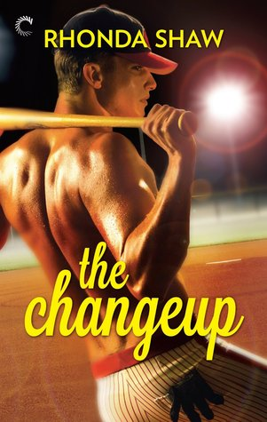 The Changeup by Rhonda Shaw