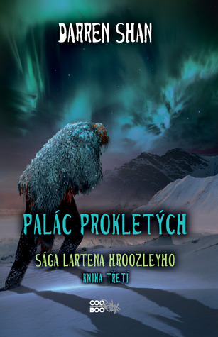 Palác prokletých (The Saga of Larten Crepsley, #3)