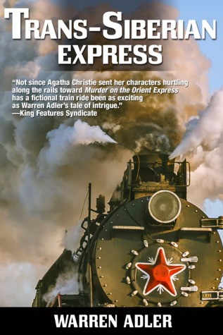 Trans-Siberian Express by Warren Adler