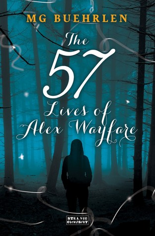 The Fifty-Seven Lives of Alex Wayfare (Alex Wayfare, #1)