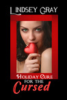 Holiday Cure for the Cursed
