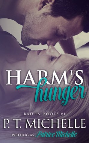 Harm's Hunger (Bad in Boots, #1)
