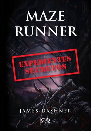Maze Runner: Expedientes secretos