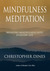 Mindfulness Meditation Bringing Mindfulness into Everyday Life