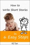 How to Write Short Stories in 6 Easy Steps