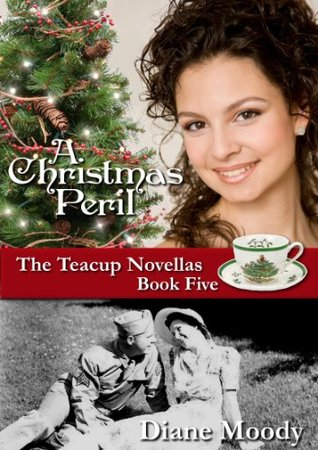 A Christmas Peril (The Teacup Novellas - Book Five)