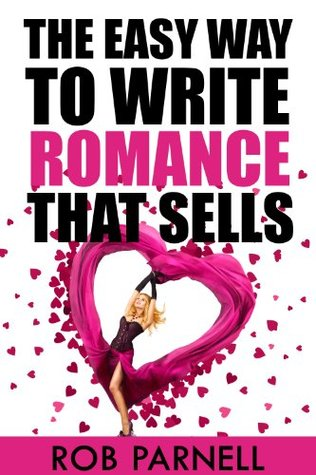 The Easy Way to Write Romance that Sells