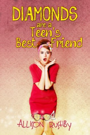 Diamonds Are A Teen's Best Friend (Living Blond Trilogy)