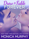 Drew + Fable Forever (One Week Girlfriend Quartet, #3.5)