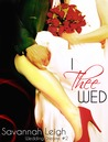 I Thee Wed (Wedding Dreams #2)