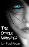 The Other Whisper (Other Series, #1)