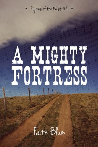 A Mighty Fortress (Hymns of the West)