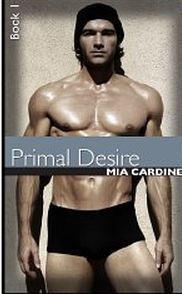 Primal Desire by Mia Cardine