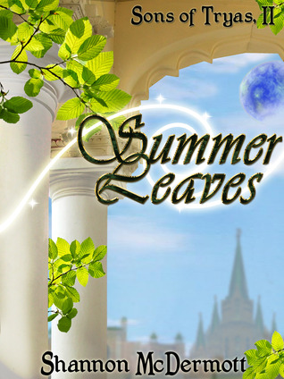 Summer Leaves (Sons of Tryas, II)