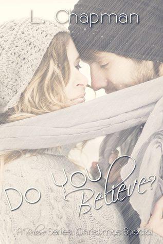 Do You Believe (A Believe Christmas Special)