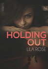 Holding Out (Hawks Motorcycle Club, #1)