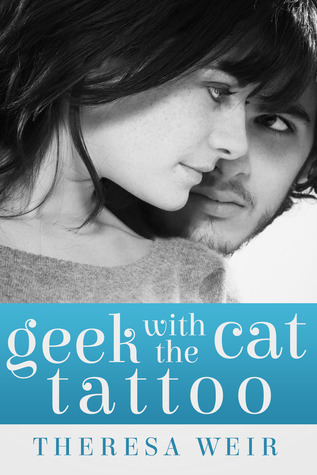 Geek with the Cat Tattoo (Cool Cats, #2)