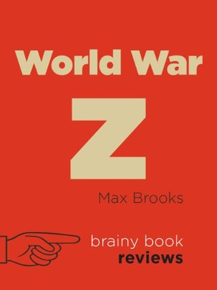 World War Z: by Max Brooks (Expert Book Review)