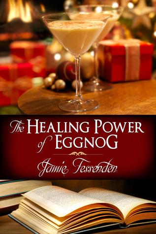 Book Review : The Healing Power of Eggnog by Jamie Fessenden (Advent Calendar)