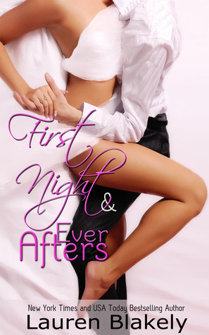 First Night and Ever Afters by Lauren Blakely