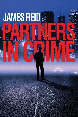 Partners in Crime by James   Reid